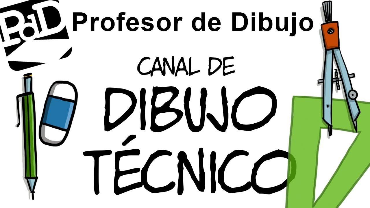 Pdd Canal De Dibujo T Cnico Youtube