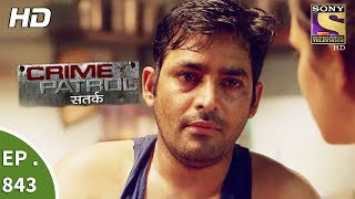 Crime Patrol - क्राइम पेट्रोल सतर्क - Ep 843 - Death On The Railway Track Part 2- 13th August, 2017