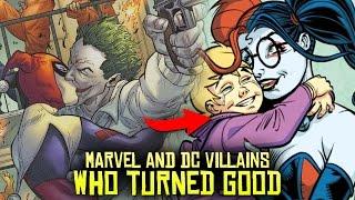 10 Marvel & DC Villains Who Turned GOOD!