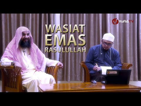 Ceramah Singkah Ulama (Talk Show): Wasiat Emas Rasulullah - Syaikh Prof. Dr. Sulaiman Ar-Ruhaili