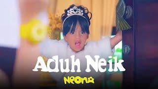 Neona - Aduh Neik | Official Video Clip MP3