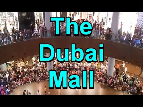 The Dubai Mall مول دبي - May 2012 Presented by Hussein Kefel