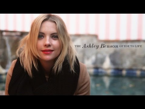 The Ashley Benson Guide to Life