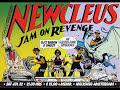 Newcleus de Jam On Revenge [video]