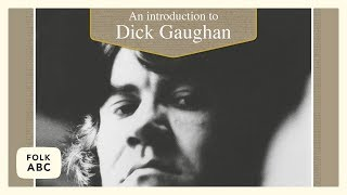 Dick Gaughan - Workers' Song