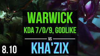 WARWICK vs KHA'ZIX (JUNGLE) ~ KDA 7/0/9, Godlike, 600+ games ~ NA Challenger ~ Patch 8.10