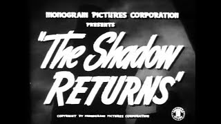 Comedy Crime Mystery Movie - The Shadow Returns (1946)
