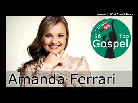 Fenomenal - Amanda Ferrari #SóTopGospel