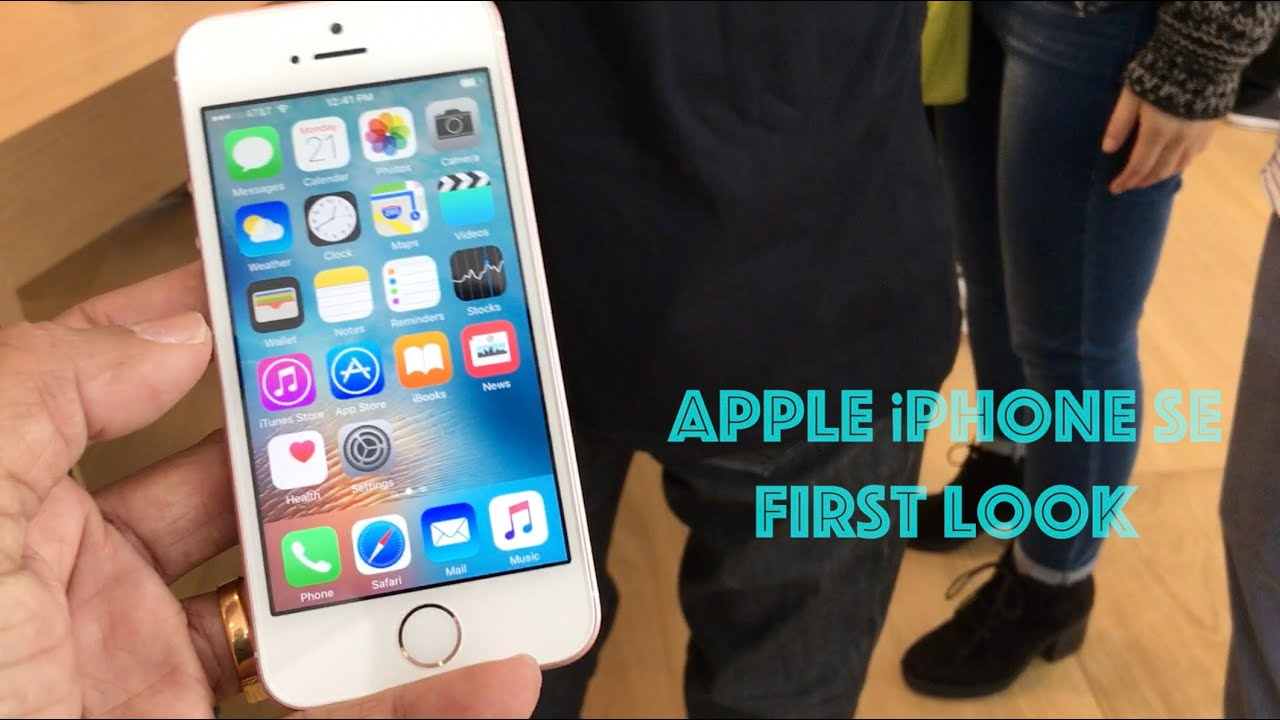 Apple iPhone SE First Look Video: It Is iPhone 5S, But With More Power