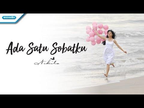 Nikita - Ada Satu Sobatku (Official Video Lyric)