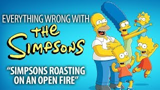"Everything Wrong With The Simpsons ""Simpsons Roasting On An Open Fire"""