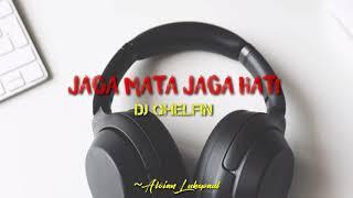 Jaga Mata Jaga Hati  Lirik ( Dj Qhelfin ) - Musik76