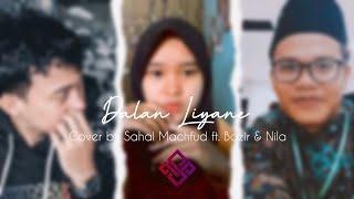Dalan liyane - Hendra Kumbara (cover by sahal feat bazir & nila)