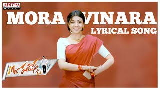 Mora Vinara Full Song With Lyrics - Mr. Perfect Songs - Prabhas, Kajal Aggarwal, DSP