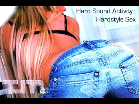 Hard Sound Activity  Hardstyle Sex 2of 2 Teejayem Dj video