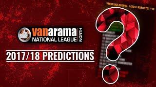 Vanarama National League NORTH 2017/18 Predictions