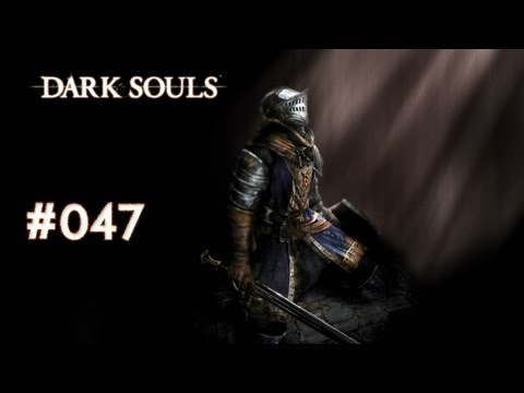 Lets play forever Dark Souls [Blind-Ger] #47