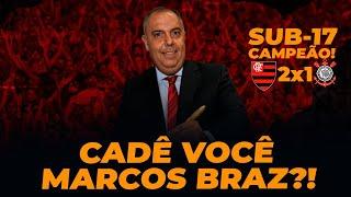 FLAMENGO CAMPEÃO BRASILEIRO SUB 17; ÚLTIMAS INFORMAÇÕES SOBRE VASCO X FLAMENGO; CADÊ MARCOS BRAZ?