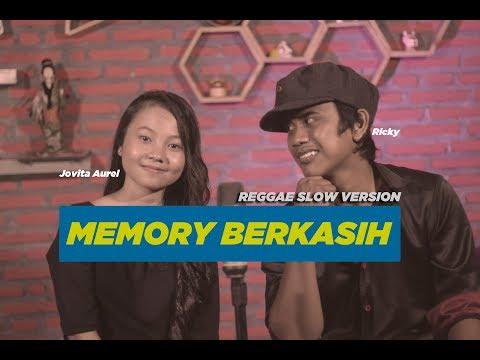 Download Memory Berkasih by Jovita Aurel feat Ricky - Reggae Slow Version Mp4 baru
