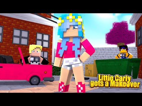 LITTLE CARLY GET'S A MAKEOVER! (Little Carly Minecraft).