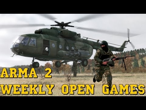 ArmA 2 - Weekly Open Games -  ...  !