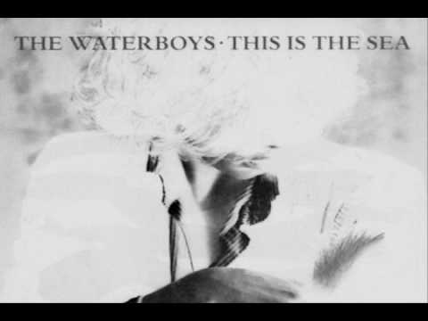 The Waterboys- This Is The Sea (1985)