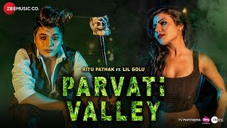 Parvati Valley Official Music | Ritu Pathak | Lil Golu | Vikram Nagi | Team DG