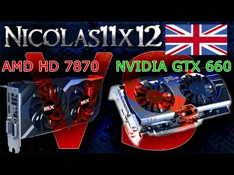 AMD HD 7870 vs NVIDIA GTX 660 [REUPLOAD]