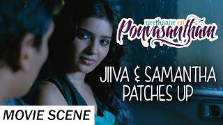 Jiiva & Samantha Patches Up - Neethaane En Ponvasantham | Scene | Jiiva, Samantha | Ilaiyaraaja