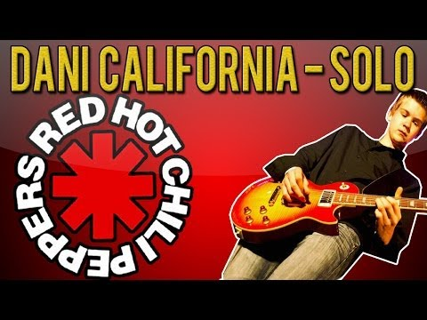 Red Hot Chili Peppers - Dani California SOLO Guitar Lesson (With Tabs)