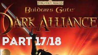 Baldurs Gate: Dark Alliance Full Game (PART 17/18)(HD)