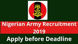 Nigerian Army Recruitment 2019 for several Positions