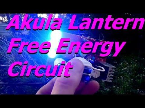FREE ENERGY DEVICE - Akula Lantern Circuit Number 4