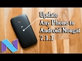 How To Install Nougat 7 1 1 Rom On Almost Any Android Phone mp3
