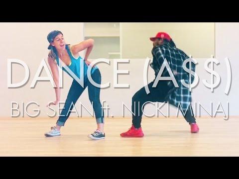 Big Sean - Dance (A$$) Remix ft. Nicki Minaj [dance]