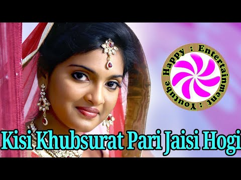 Kisi Khubsurat Pari Jaisi Hogi , Hindi New Version song 2018