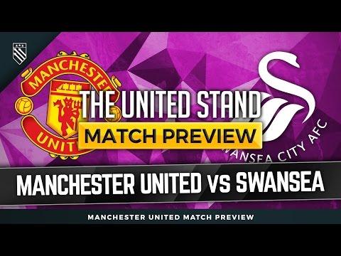 Manchester United Vs Swansea Preview | Van Gaal In!