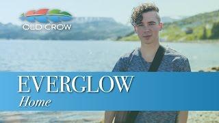Everglow - Home Old Crow Magazine