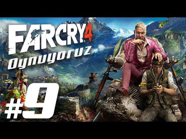 Far Cry 4 Oynuyoruz #9 - Kule, Kalkıyoruz!