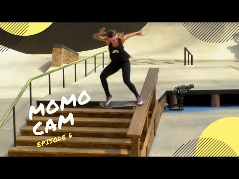 Momo Cam Episode 6: X Games Women's Street Practice 2018
