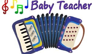 Musical Instruments Sounds for Kids – ACCORDION | MusicMakers Episode 2 - From Baby Teacher