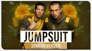 twenty one pilots - Jumpsuit (Spanish Version)