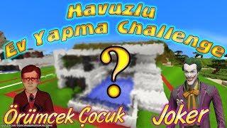Örümcek Çocuk ve Joker Minecraft'ta Havuzlu Ev Yapımı Challenge