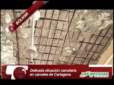 NOTICIA SITUACION CARCELARIA EN CARTAGENA
