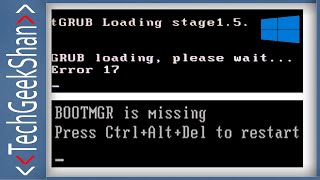 Fix BOOTMGR is missing | GRUB Loading-Error 17 | Windows