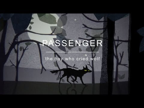 download lagu Passenger | The Boy Who Cried Wolf (Official Video) gratis