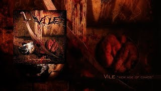 "Vile ""New Age of Chaos"" Full Album"