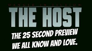 Danger In Fiction: The Host - FIRST 25 SECONDS ONLY!