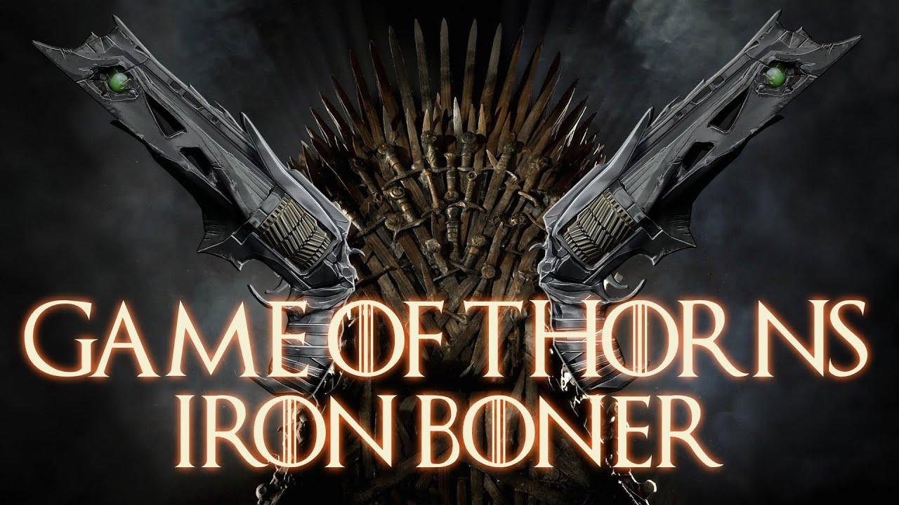 Game of Thorns - Iron Boner