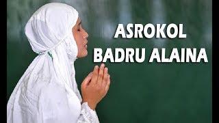 sholawat asroqol badru alaina sedih menyentuh hati